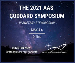 Robert H. Goddard Memorial Symposium, May 4-6, 2021