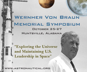 Wernher von Braun Memorial Symposium, October 25 - 27, 2016. Huntville, Alabama.