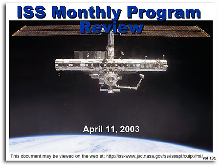 ISS Monthly Program Review, Vol  131, 11 April 2003
