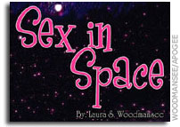 Sex in Space: bizarre reactions