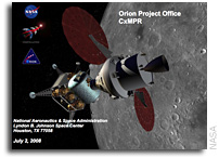 NASA Internal Presentation: CxMPR, Orion Project Office, 2 July 2008