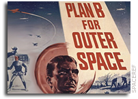 Plan B For Outer Space