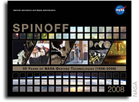Spinoff 2008 Highlights NASA Innovations In Everyday Life