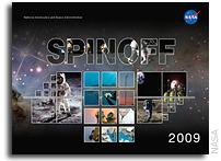 NASA Spinoff 2009 Highlights Technologies That Improve Life on Earth