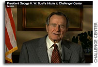 New Video: President George H. W. Bush's tribute to Challenger Center