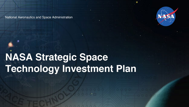 NASA Unveils Strategic Space Technology Investment Plan