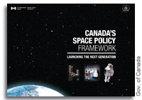 Canada Unveils New Space Policy Framework Taking a Step in the Right Direction