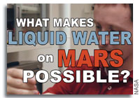 NASA: What Makes Liquid Water on Mars Possible?