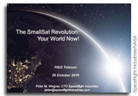 NASA FISO Presentation: The SmallSat Revolution - Your World Now