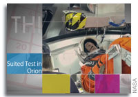 This Week at NASA: Suited Test in Orion and More