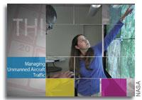 This Week at NASA: Managing Unmanned Aircraft Traffic and More