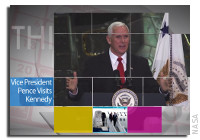 This Week at NASA - Vice President Mike Pence Visits Kennedy Space Center